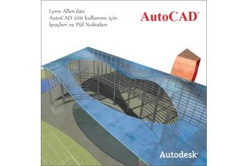 AutoCAD 2011 Kullanımı İçin İpuçları ve Öneriler