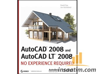 Autocad 2008 and Autocad LT 2008 No Experience Required