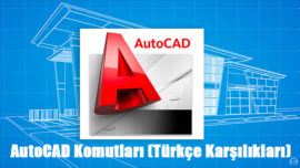 Autocad Komutları (Türkçe Karşılıkları)