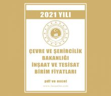 Çevre ve Şehircilik Bakanlığı 2021 Birim Fiyatları Yayınlandı! Hemen İndir!